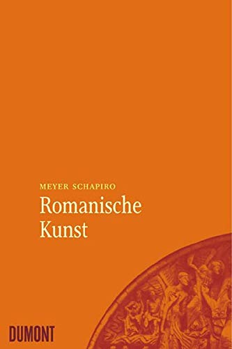 Romanische Kunst (3832172998) by Schapiro, Meyer