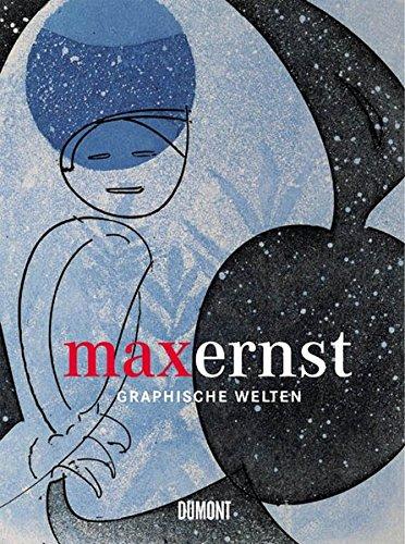 9783832173227: Max Ernst - Graphische Welten: Die Sammlung Schneppenheim