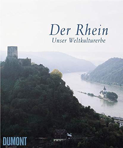 Der Rhein. Unser Weltkulturerbe: Tuschen, Karl Heinz