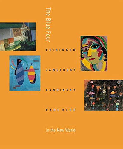 9783832173401: The Blue Four: Feininger, Jawlensky, Kandinsky and Klee in the New World