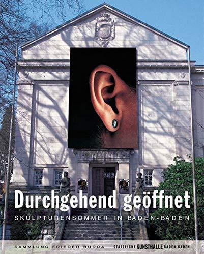 9783832173548: Durchgehend geöffnet. Skulpturensommer in Baden-Baden