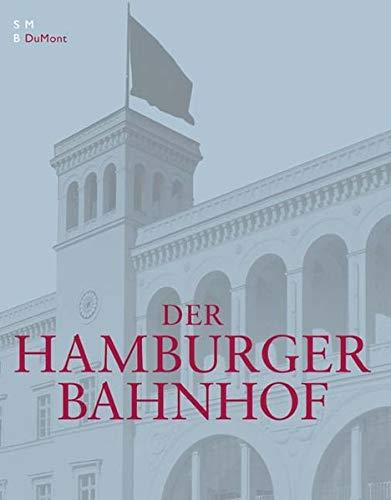 9783832173722: Der Hamburger Bahnhof.