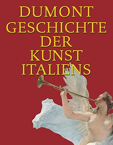 9783832174392: Dumont Geschichte der Kunst Italiens