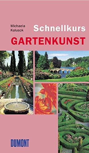 9783832176044: Schnellkurs Gartenkunst