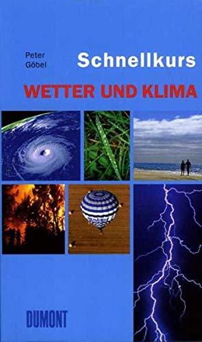 9783832176143: DuMont Schnellkurs Wetter und Klima