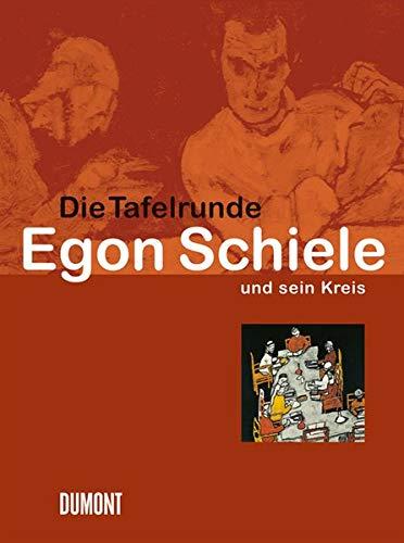 9783832177003: Die Tafelrunde. Egon Schiele und sein Kreis
