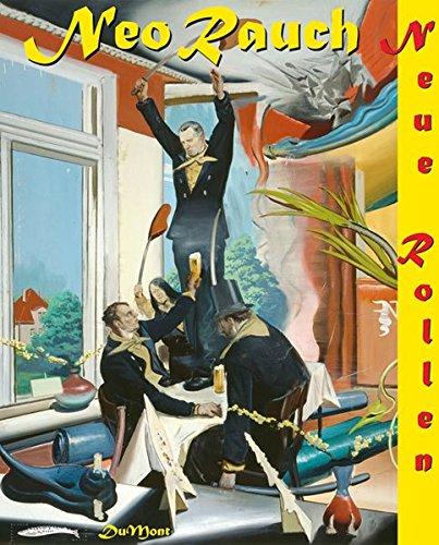 9783832177324: Neo Rauch: Neue Rollen (BAD ISBN DNU)