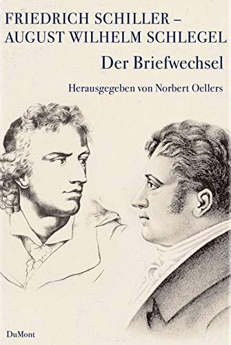 9783832178949: Friedirch Schiller - August Wilhelm Schlegel. Briefwechsel.