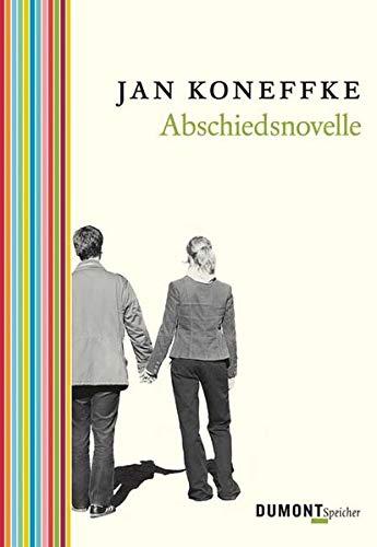 Abschiedsnovelle. - signiert: Koneffke, Jan
