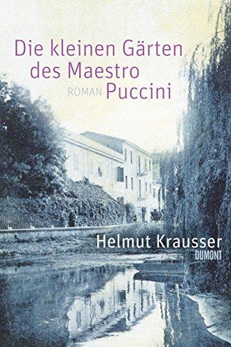 9783832179892: Die kleinen G�rten des Maestro Puccini