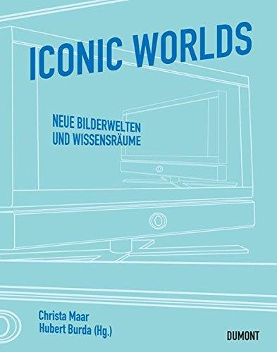 9783832179953: Iconic Worlds: Neue Bilderwelten und Wissensräume