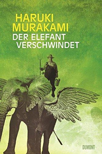 9783832180287: Der Elefant verschwindet: Erzählungen