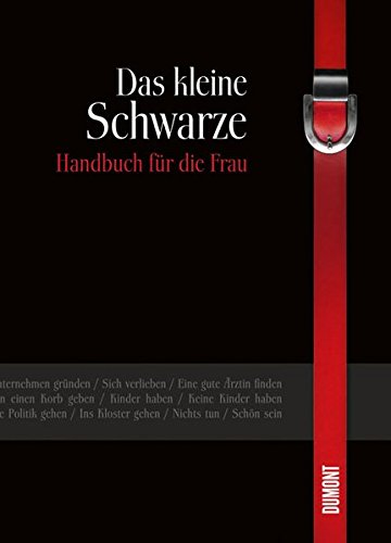 9783832180874: Das kleine Schwarze: Handbuch für die Frau