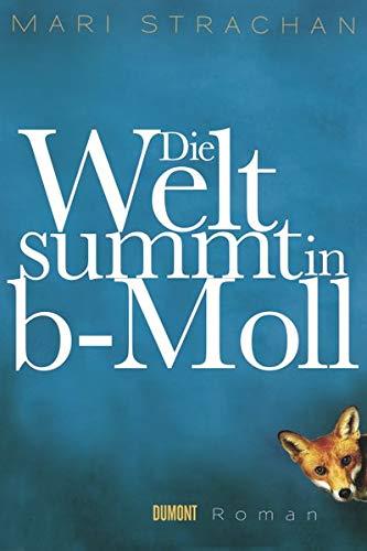 9783832180911: Die Welt summt in b-Moll