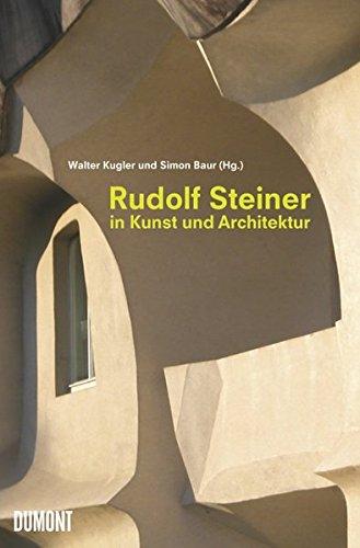 9783832190125: Rudolf Steiner in Kunst und Architektur