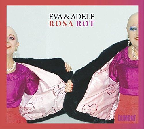 9783832190965: Eva & Adele: Rosa Rot