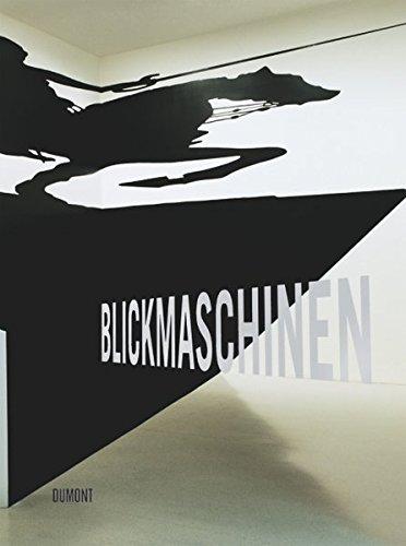 9783832191863: Blickmaschinen: oder wie Bilder entstehen. Die zeitgenössische Kunst schaut auf die Sammlung Nekes