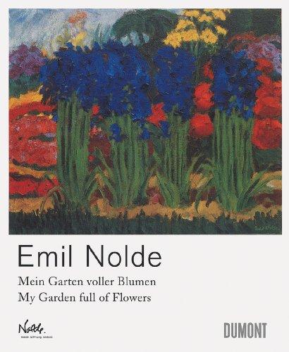 9783832191894: Emil Nolde: Mein Garten Voller Blumen / My Garden Full of Flowers