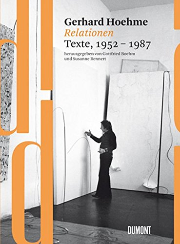 Gerhard Hoehme: Relationen, Texte 1952 - 1987 (3832192573) by Gerhard Hoehme