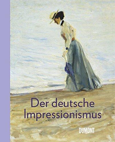 Der deutsche Impressionismus: Hülsewig-Johnen, Jutta / Kellein, Thomas