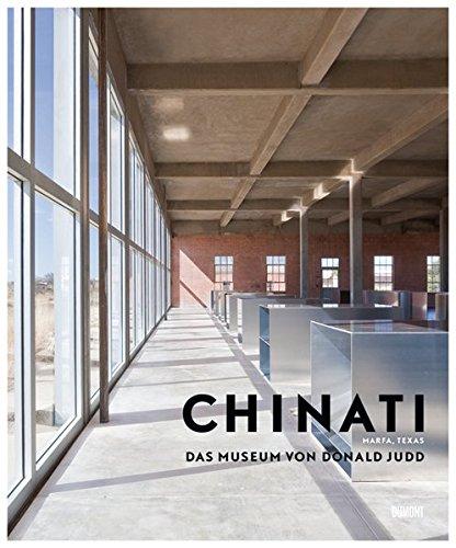 9783832193300: CHINATI. Das Museum von Donald Judd