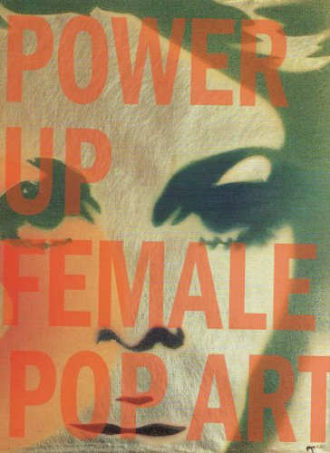 Power Up: Female Pop Art