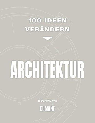 9783832193829: 100 Ideen ver�ndern: Architektur