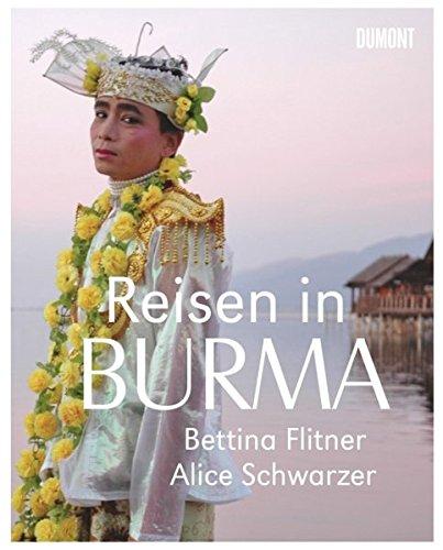 Reisen in Burma - Alice Schwarzer