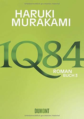 1Q84. Buch 3: Murakami, Haruki