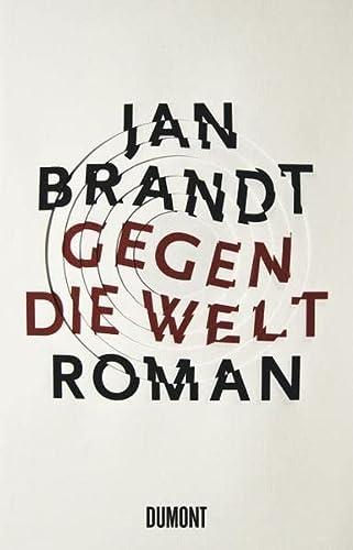 Gegen die Welt: Brandt, Jan