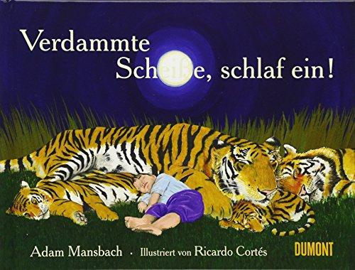 9783832196585: Verdammte Scheiße, schlaf ein!