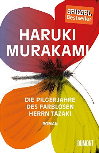 Die Pilgerjahre des farblosen Herrn Tazaki: Haruki Murakami