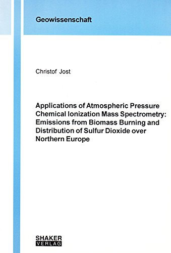 Applications of Atmospheric Pressure Chemical Ionization Mass Spectrometry: Emissions from Biomass ...