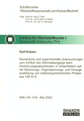Numerische und experimentelle Untersuchungen zum Einfluss des Wärmeübergangs beim ...