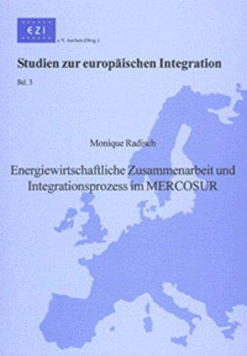 9783832205898: Energiewirtschaftliche Zusammenarbeit und Integrationsprozess im MERCOSUR (Studien zur europäischen Integration)