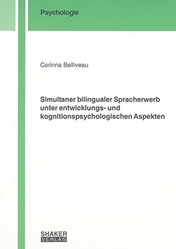 Simultaner bilingualer Spracherwerb unter entwicklungs- und kognitions psychologischen Aspekten: ...