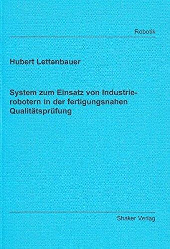9783832209414: System zum Einsatz von Industrierobotern in der fertigungsnahen Qualit ätsprüfung