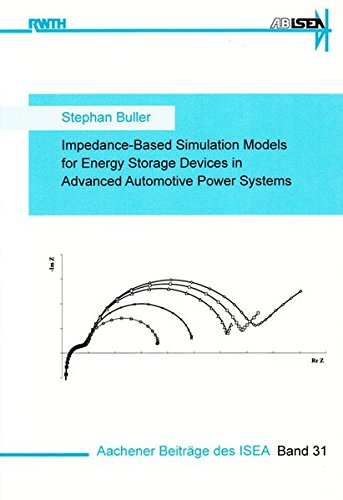 Impedance-Based Simulation Models for Energy Storage Devices in Advanced Automotive Power Systems: ...