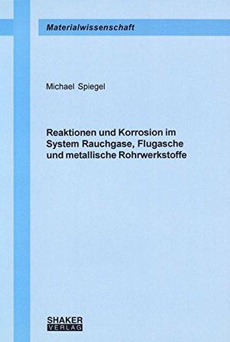 9783832212575: Reaktionen und Korrosion im System Rauchgase, Flugasche und metallische Rohrwerkstoffe