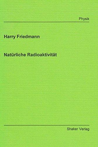 Natürliche Radioaktivität: Friedmann, Harry
