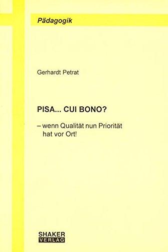 PISA. Cui bono?: Gerhardt Petrat