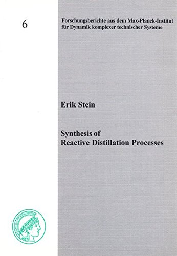 9783832219697: Synthesis of Reactive Distillation Processes: v. 6