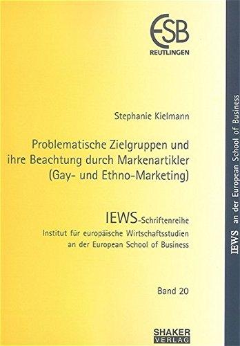 9783832220273: Problematische Zielgruppen und ihre Beachtung durch Markenartikler (Gay- und Ethno-Marketing)