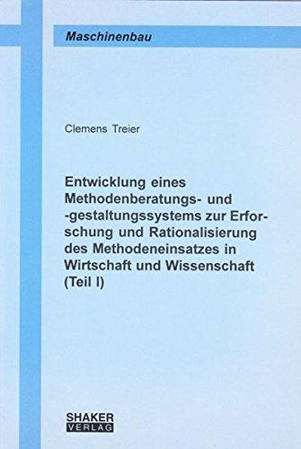 Entwicklung eines Methodenberatungs- und -gestaltungssystems zur Erforschung und Rationalisierung ...