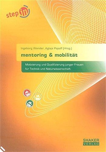 9783832223243: mentoring & mobilität: Motivierung und Qualifizierung junger Frauen für Naturwissenschaft und Technik