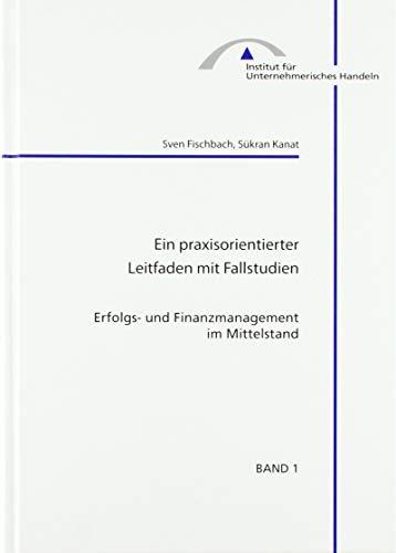 9783832223267: Erfolgs- und Finanzmanagement im Mittelstand: Ein praxisorientierter Leitfaden mit Fallstudien