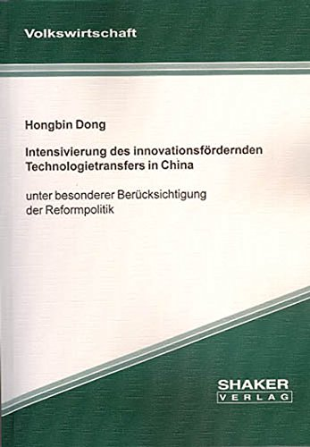 Intensivierung des innovationsfördernden Technologietransfers in China: Hongbin Dong