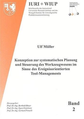 Konzeption zur systematischen Planung und Steuerung des Werkzeugwesens im Sinne des ...