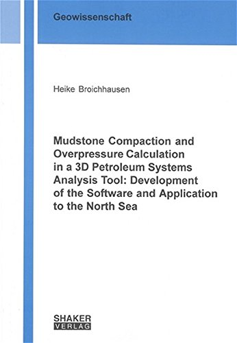 Mudstone Compaction and Overpressure Calculation in a 3D Petroleum Systems Analysis Tool: ...