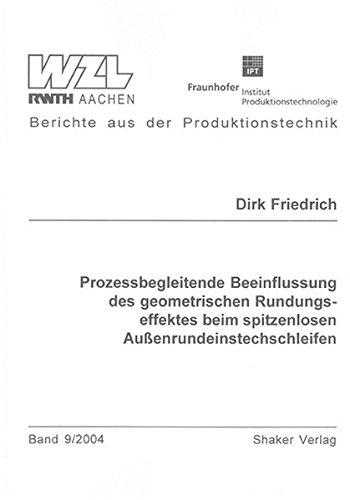 9783832226527: Prozessbegleitende Beeinflussung des geometrischen Rundungseffektes beim spitzenlosen Aussenrundeinstechschleifen